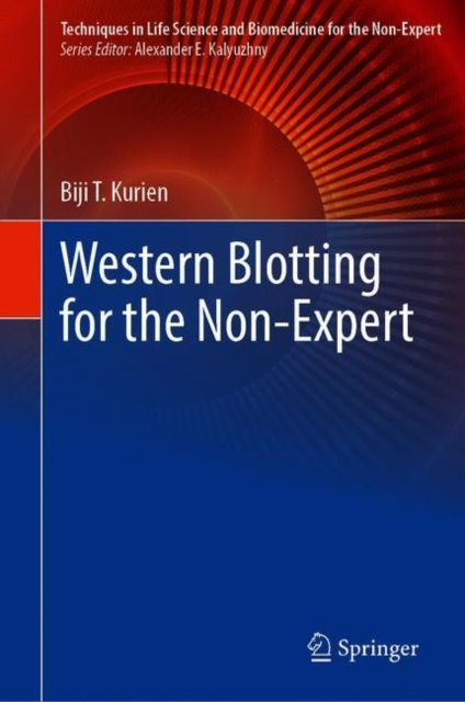 Western Blotting for the Non-Expert