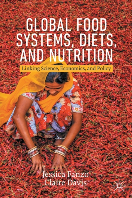 Global Food Systems, Diets, and Nutrition