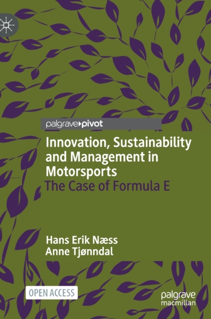 Innovation, Sustainability and Management in Motorsports