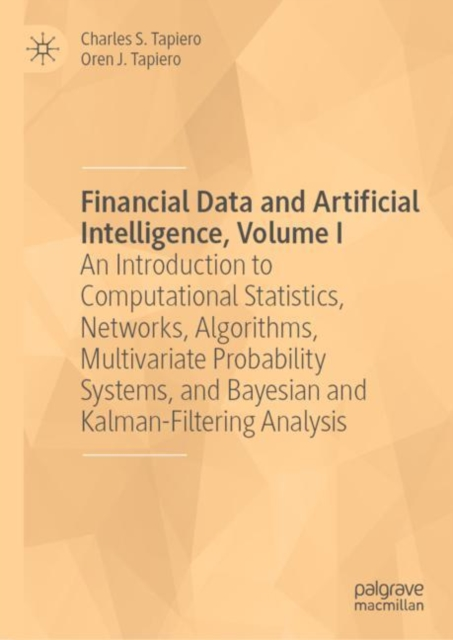 Financial Data and Artificial Intelligence, Volume I