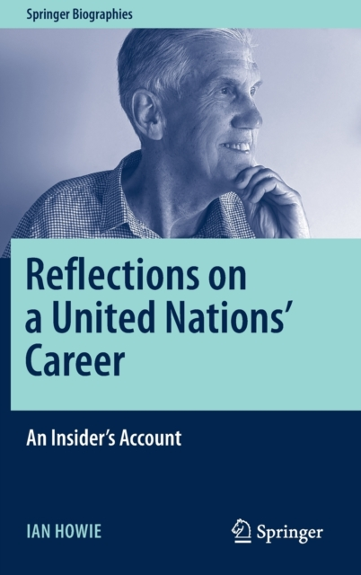 Reflections on a United Nations' Career