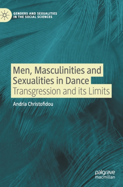 Men, Masculinities and Sexualities in Dance