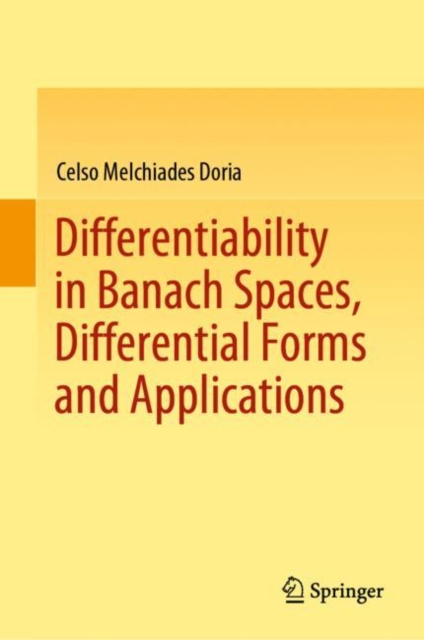 Differentiability in Banach Spaces, Differential Forms and Applications
