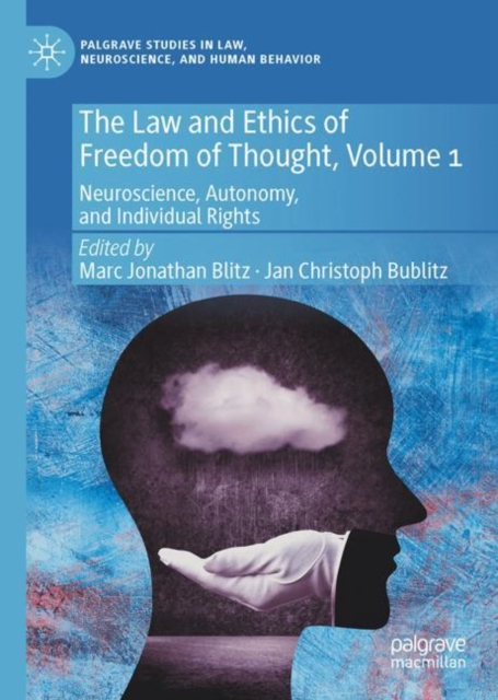 Law and Ethics of Freedom of Thought, Volume 1