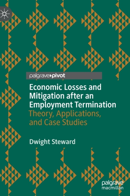 Economic Losses and Mitigation after an Employment Termination