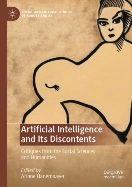 Artificial Intelligence and Its Discontents