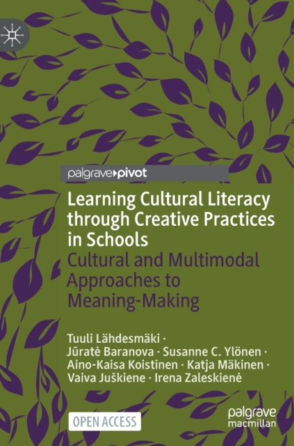 Learning Cultural Literacy through Creative Practices in Schools