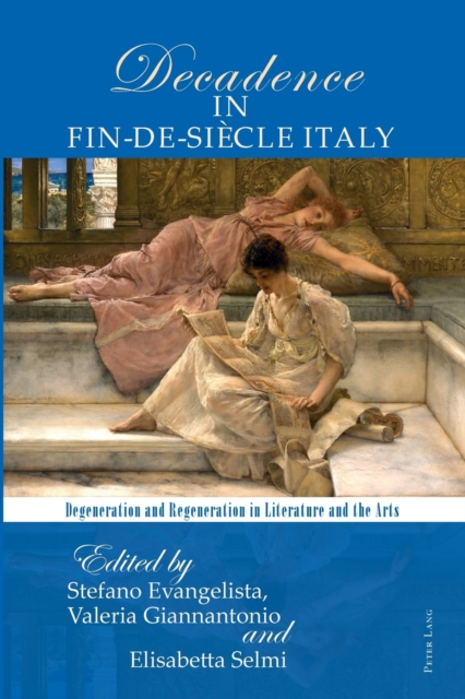 Poetics of Decadence in Fin-de-Siecle Italy