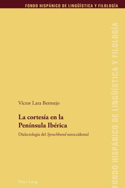 cortesia en la Peninsula Iberica; Dialectologia del Sprachbund suroccidental