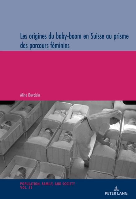Les origines du baby-boom en Suisse au prisme des parcours feminins
