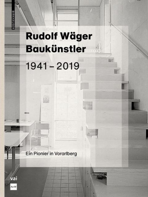 Rudolf Wager Baukunstler 1941-2019