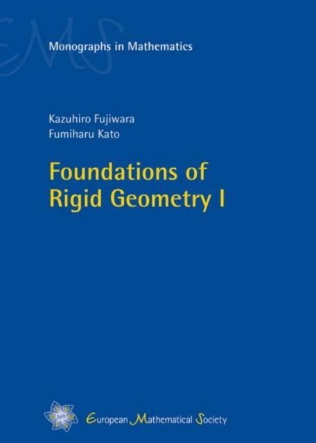 Foundations of Rigid Geometry I