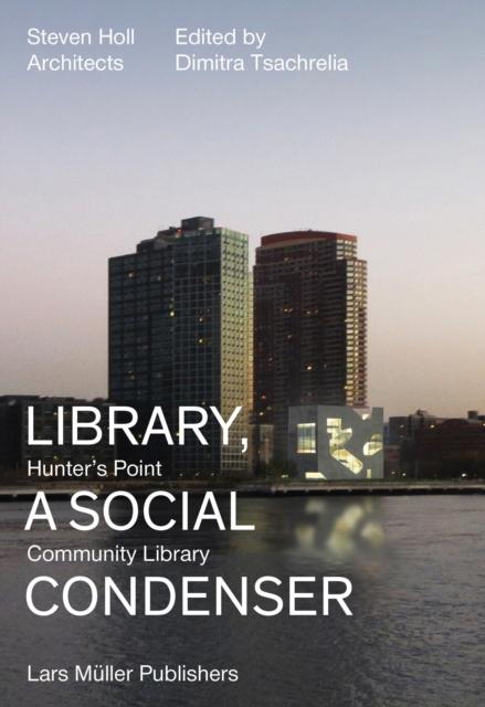 Library, a Social Condenser