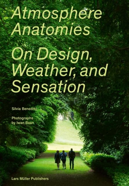 Atmosphere Anatomies: On Design, Weather and Sensation