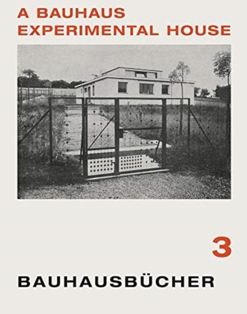 Bauhaus Experimental House: Bauhausbucher 3, 1925