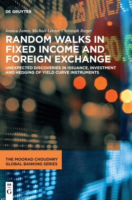 Random Walks in Fixed Income and Foreign Exchange
