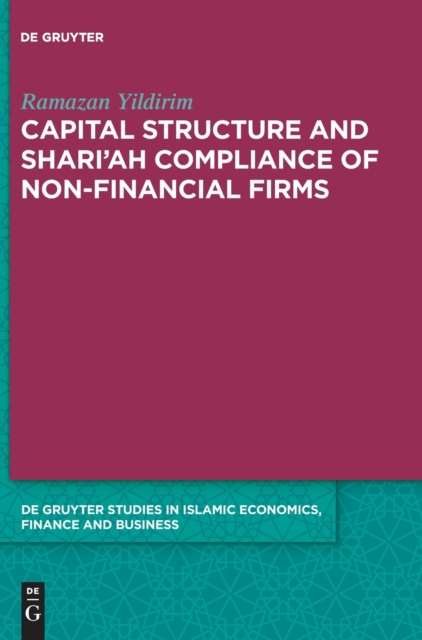 Capital Structure and Shari'ah Compliance of non-Financial Firms