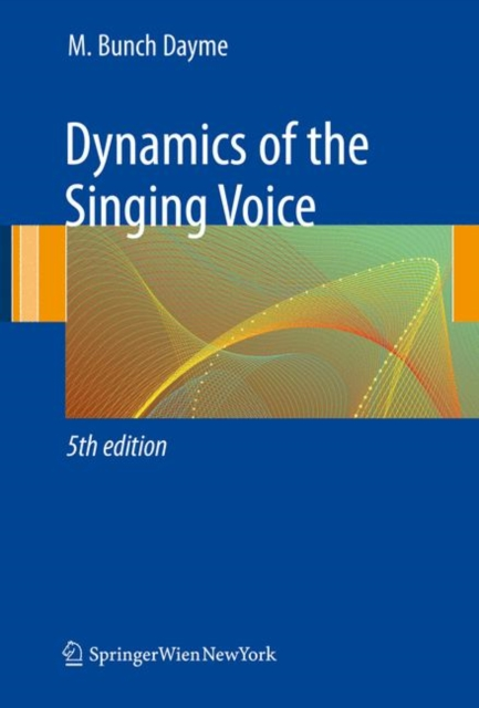 Dynamics of the Singing Voice
