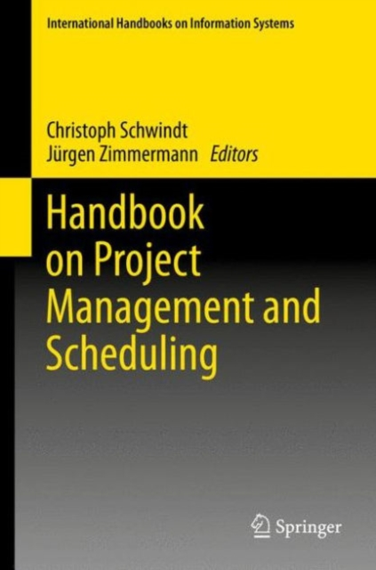 Handbook on Project Management and Scheduling 1 & 2