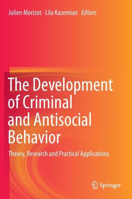 Development of Criminal and Antisocial Behavior