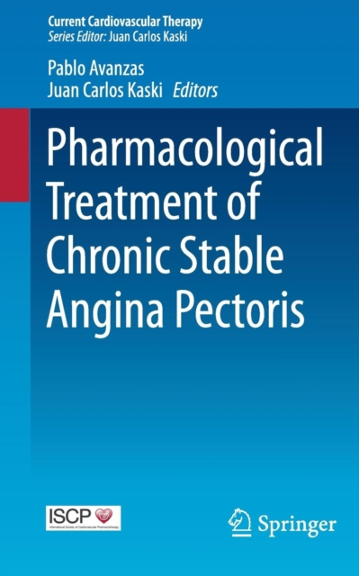 Pharmacological Treatment of Chronic Stable Angina Pectoris