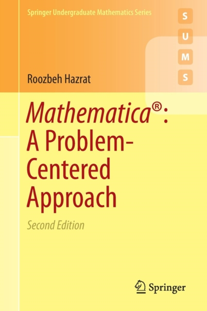 Mathematica (R): A Problem-Centered Approach