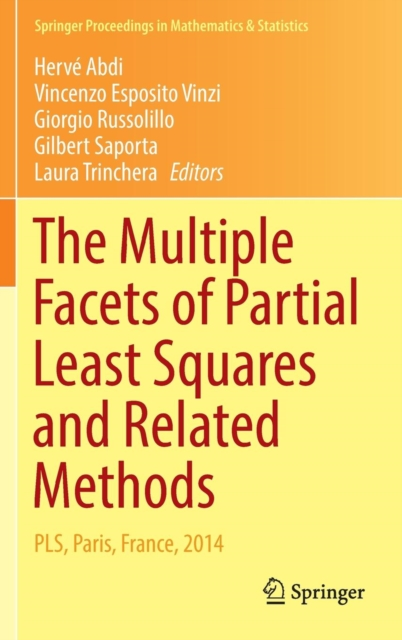 Multiple Facets of Partial Least Squares and Related Methods