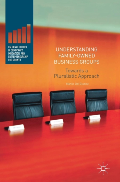 Understanding Family-Owned Business Groups