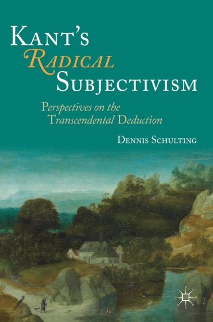 Kant's Radical Subjectivism
