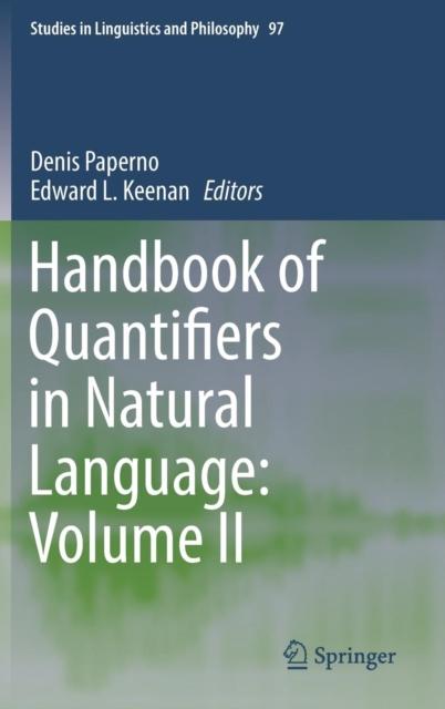 Handbook of Quantifiers in Natural Language: Volume II