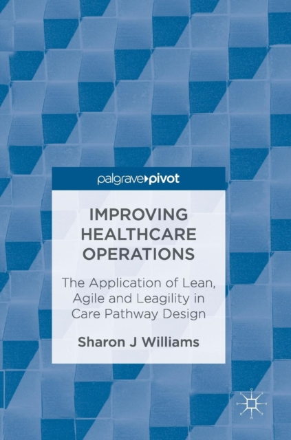 Improving Healthcare Operations