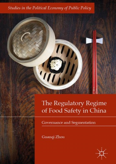 Regulatory Regime of Food Safety in China