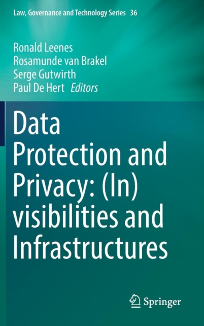 Data Protection and Privacy: (In)visibilities and Infrastructures