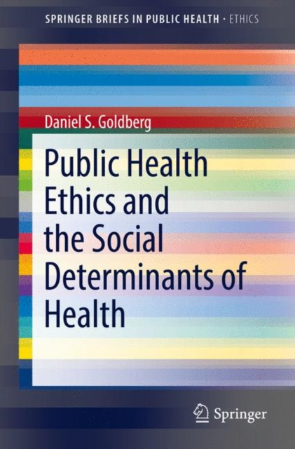 Public Health Ethics and the Social Determinants of Health