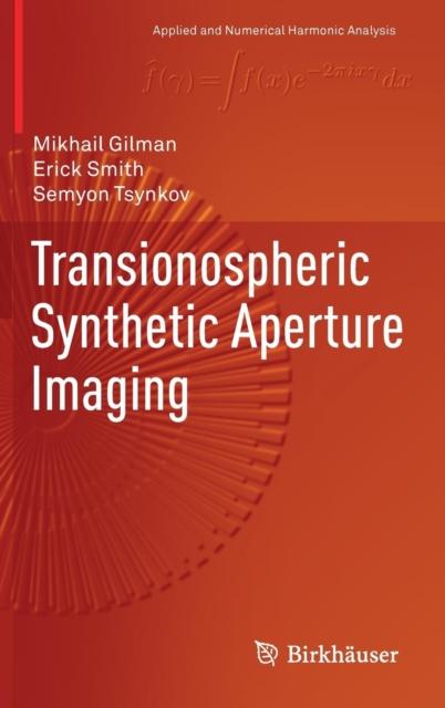 Transionospheric Synthetic Aperture Imaging