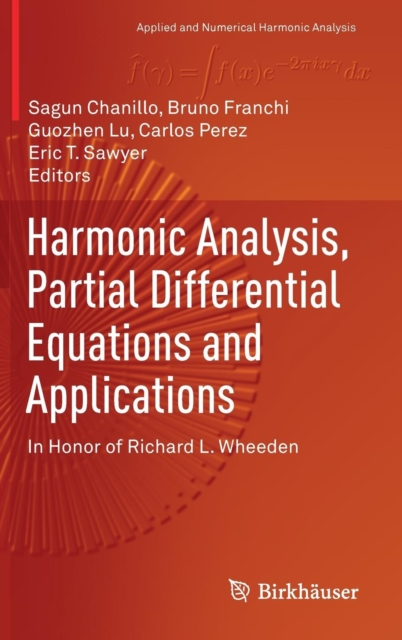 Harmonic Analysis, Partial Differential Equations and Applications
