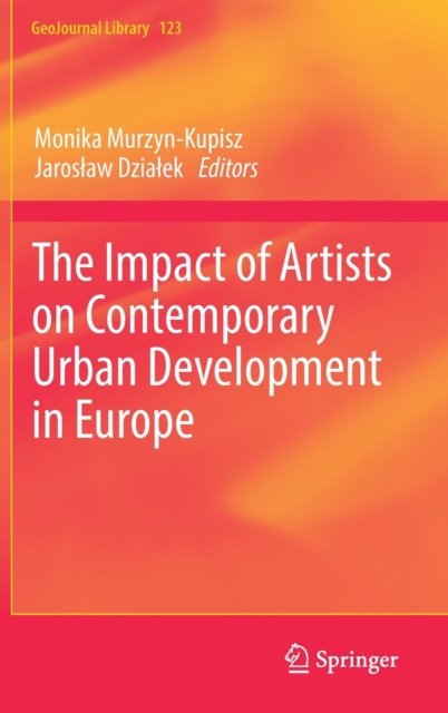 Impact of Artists on Contemporary Urban Development in Europe