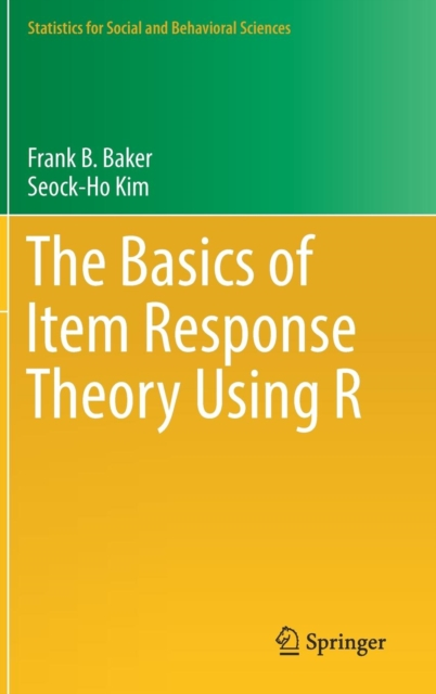 Basics of Item Response Theory Using R