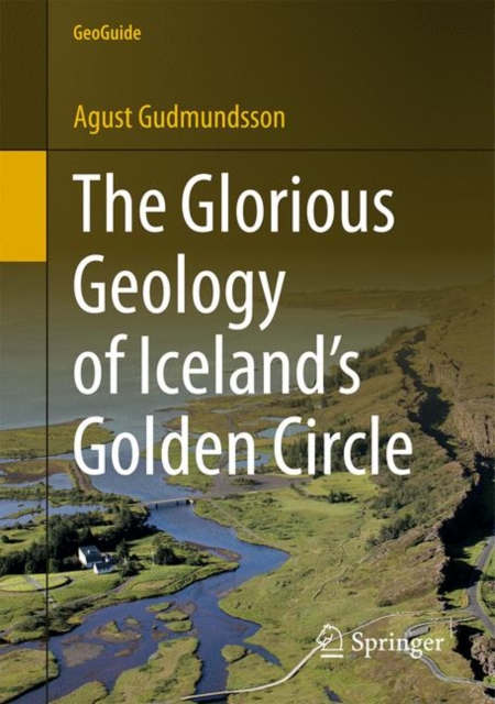 Glorious Geology of Iceland's Golden Circle