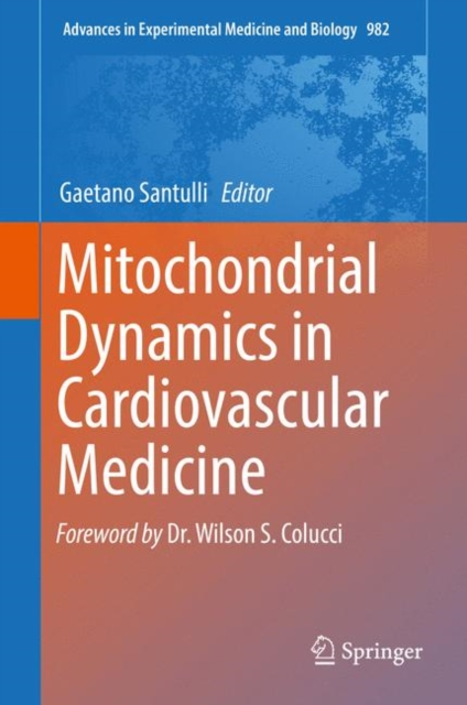 Mitochondrial Dynamics in Cardiovascular Medicine