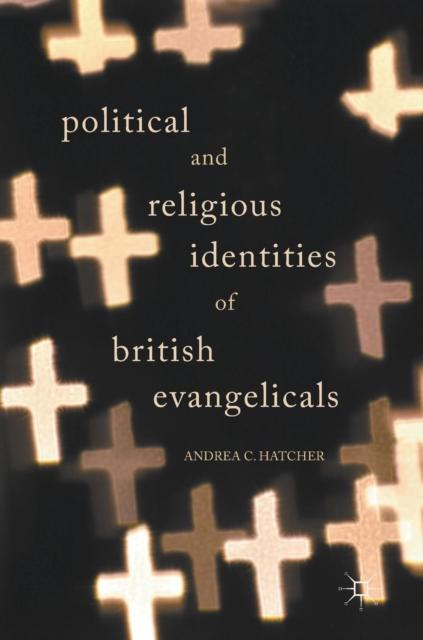 Political and Religious Identities of British Evangelicals