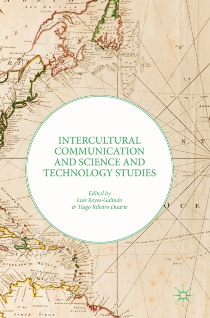 Intercultural Communication and Science and Technology Studies