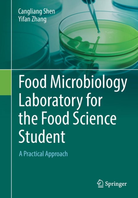 Food Microbiology Laboratory for the Food Science Student