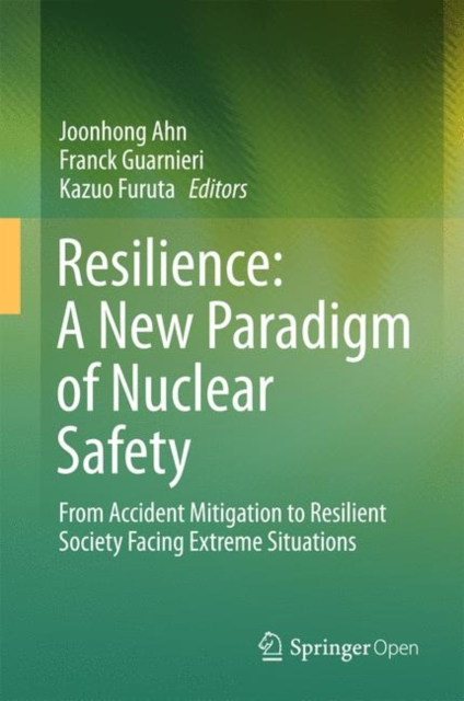 Resilience: A New Paradigm of Nuclear Safety