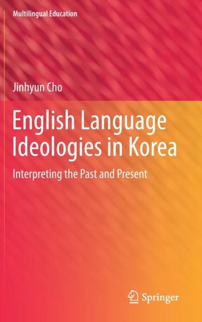English Language Ideologies in Korea