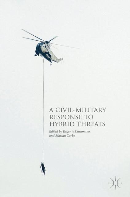 Civil-Military Response to Hybrid Threats