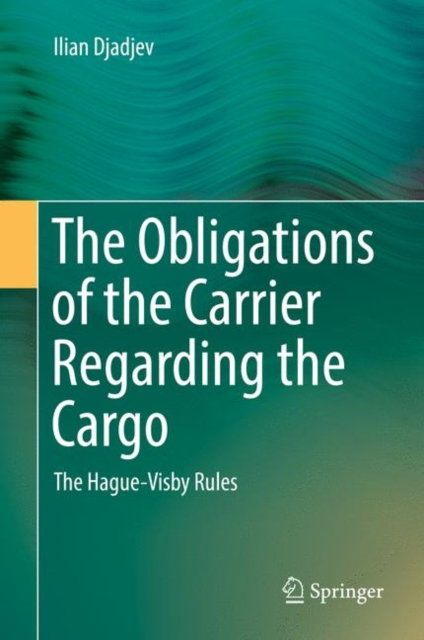 Obligations of the Carrier Regarding the Cargo