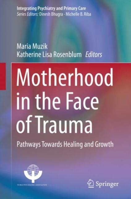 Motherhood in the Face of Trauma
