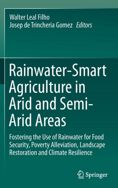 Rainwater-Smart Agriculture in Arid and Semi-Arid Areas