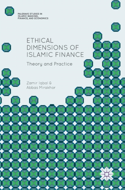 Ethical Dimensions of Islamic Finance